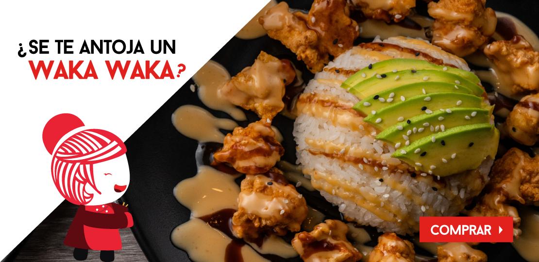 ¿Se te antoja un Waka Waka?  -  Restaurantes YAO Asian Cuisine